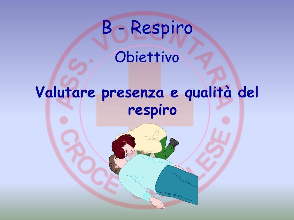 Valutare presenza e qualità del respiro