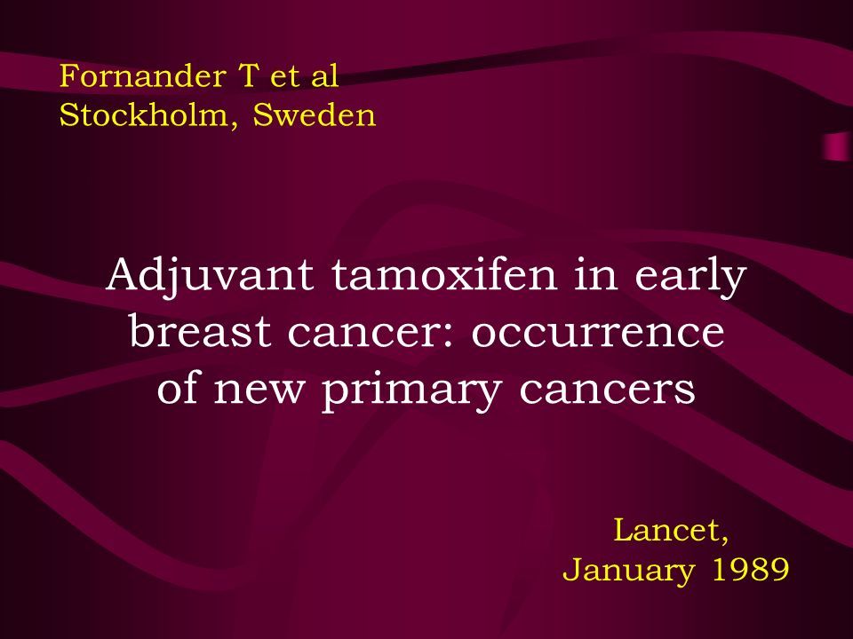 Fornander T et al Stockholm, Sweden