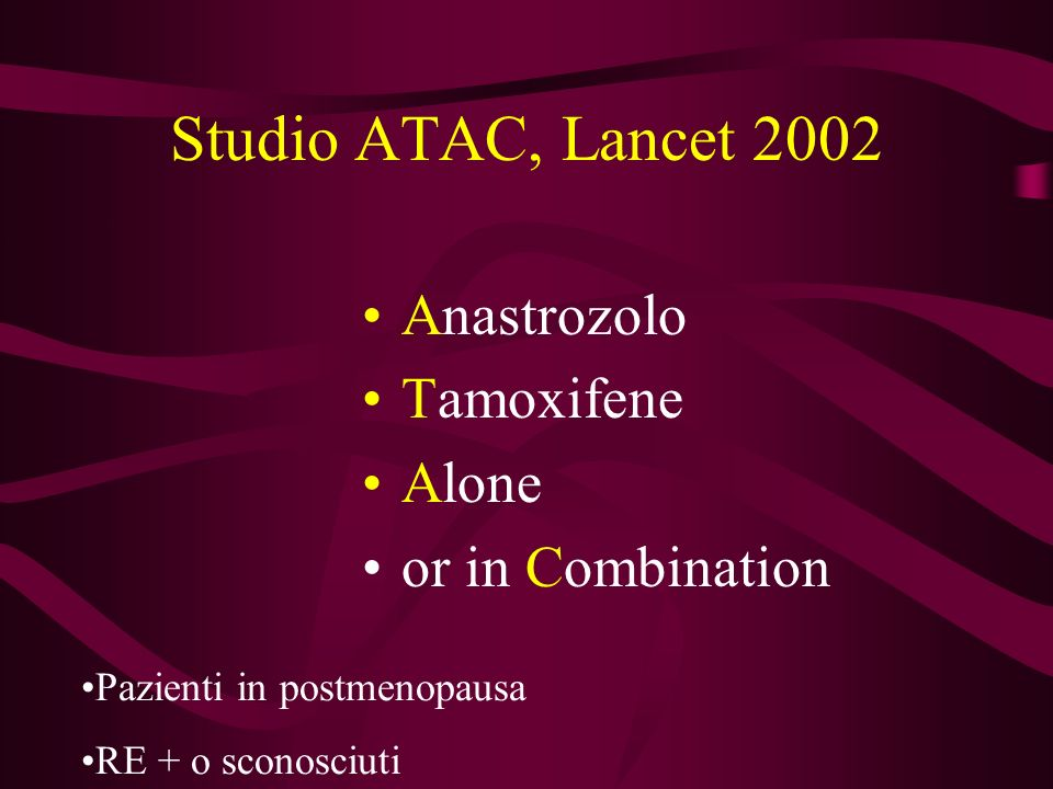 Studio ATAC, Lancet 2002 Anastrozolo Tamoxifene Alone