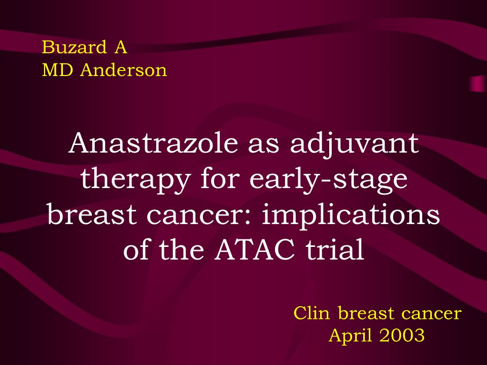 Anastrazole as adjuvant therapy for early-stage breast cancer