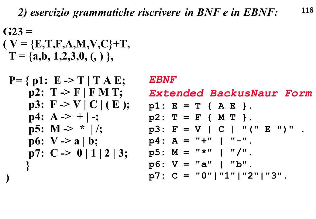 2) esercizio grammatiche riscrivere in BNF e in EBNF: