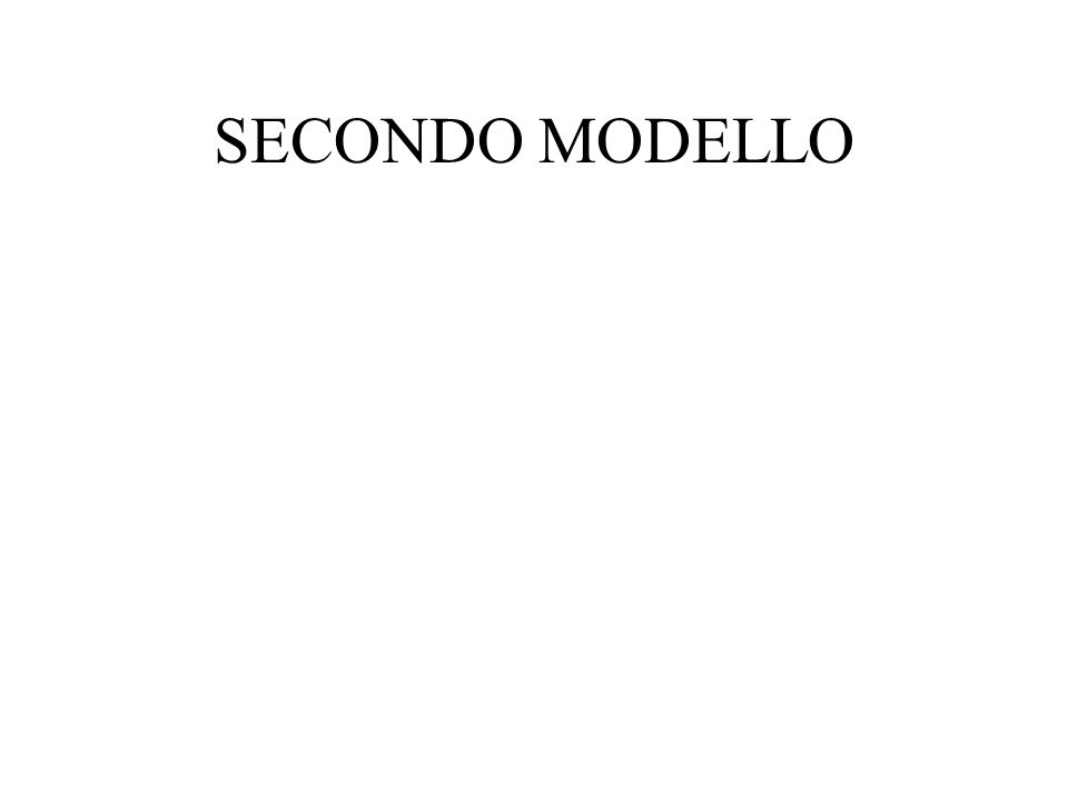 SECONDO MODELLO