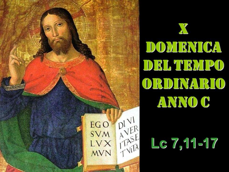 X DOMENICA DEL TEMPO ORDINARIO ANNO C
