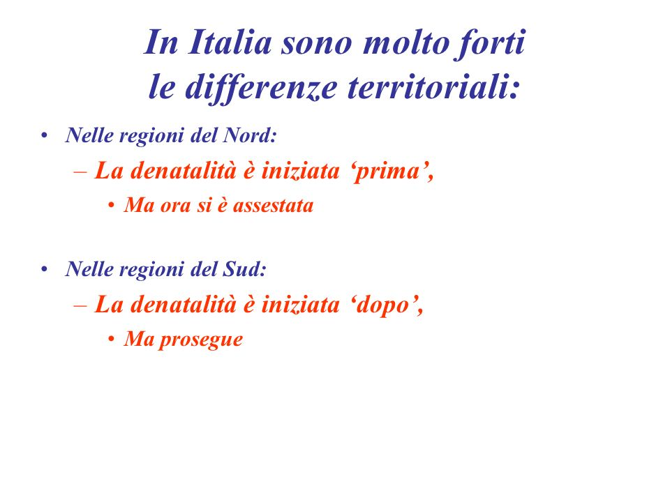 In Italia sono molto forti le differenze territoriali: