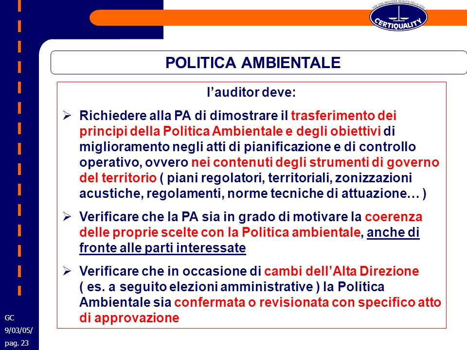 POLITICA AMBIENTALE l'auditor deve: