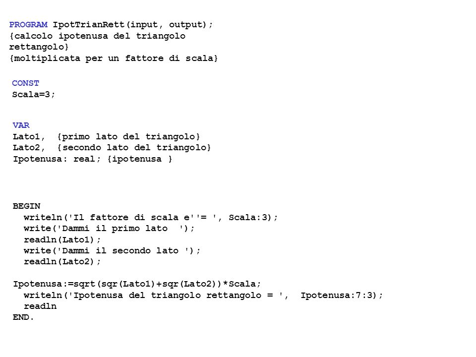 PROGRAM IpotTrianRett(input, output);