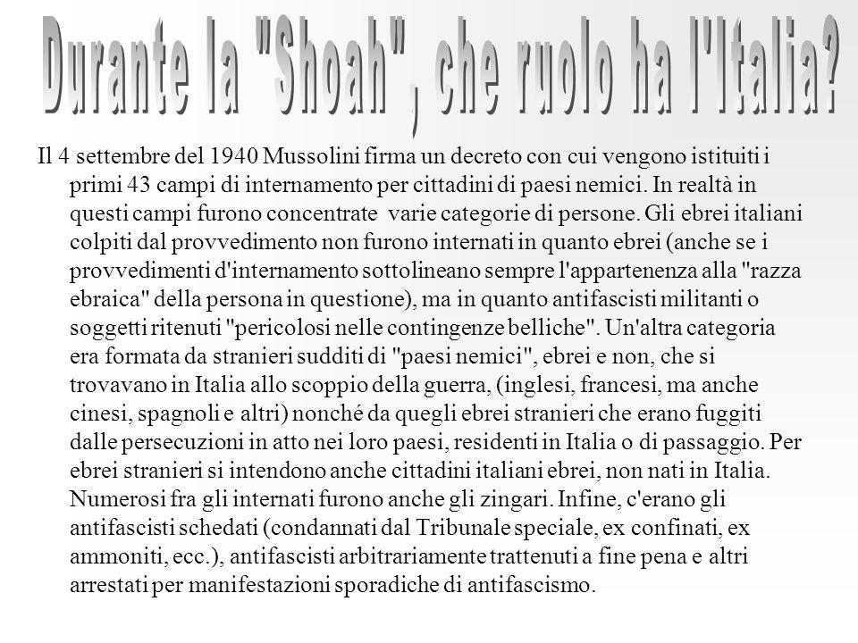 Durante la Shoah , che ruolo ha l Italia