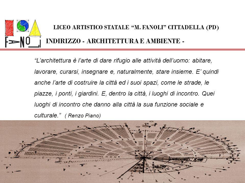 LICEO ARTISTICO STATALE M. FANOLI CITTADELLA (PD)