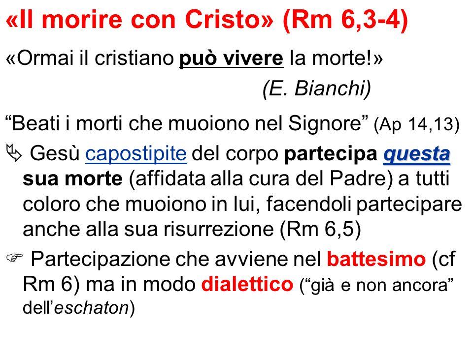 «Il morire con Cristo» (Rm 6,3-4)