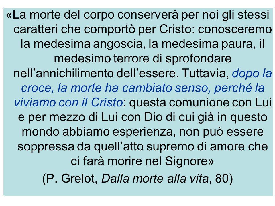 (P. Grelot, Dalla morte alla vita, 80)