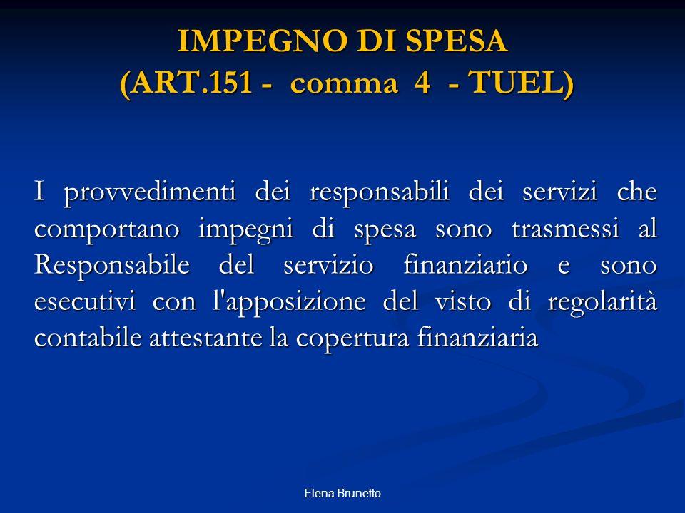 IMPEGNO DI SPESA (ART.151 - comma 4 - TUEL)