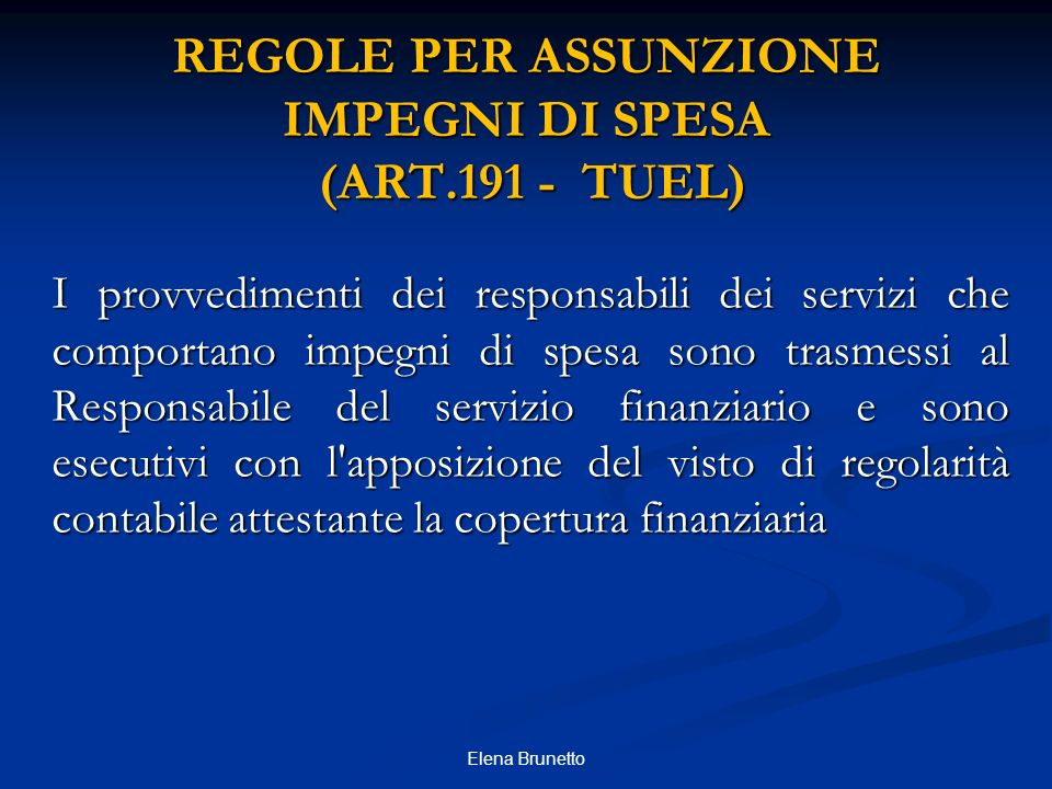 REGOLE PER ASSUNZIONE IMPEGNI DI SPESA (ART.191 - TUEL)