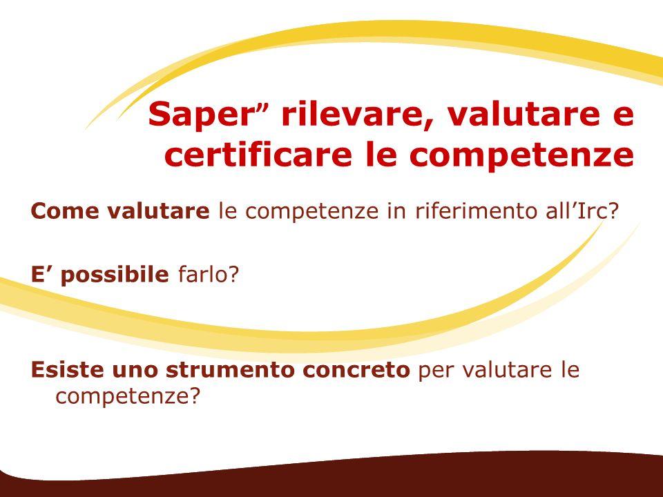 Saper rilevare, valutare e certificare le competenze