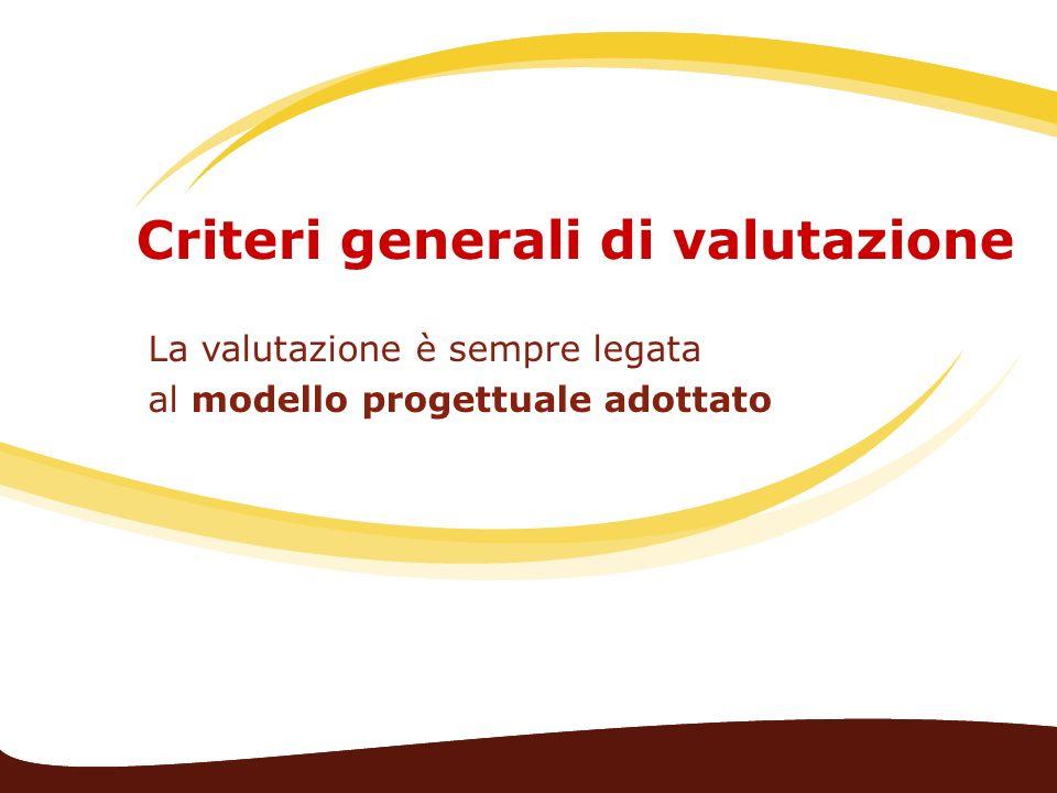 Criteri generali di valutazione