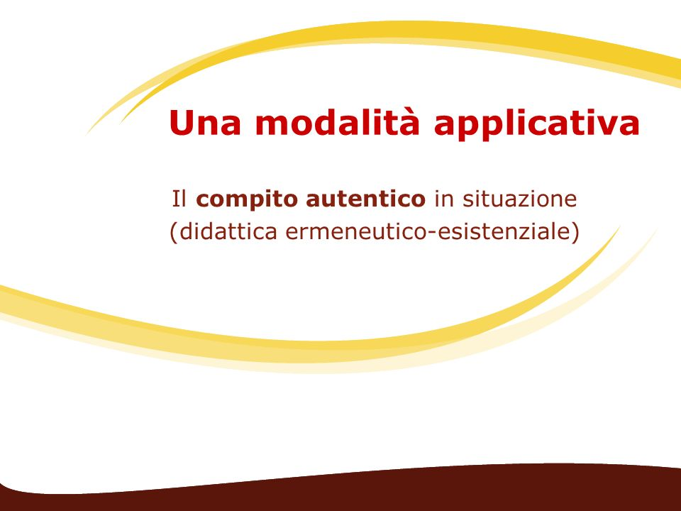 Una modalità applicativa