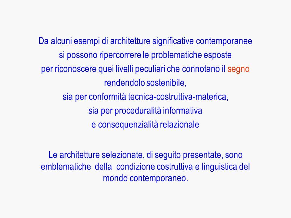 Da alcuni esempi di architetture significative contemporanee