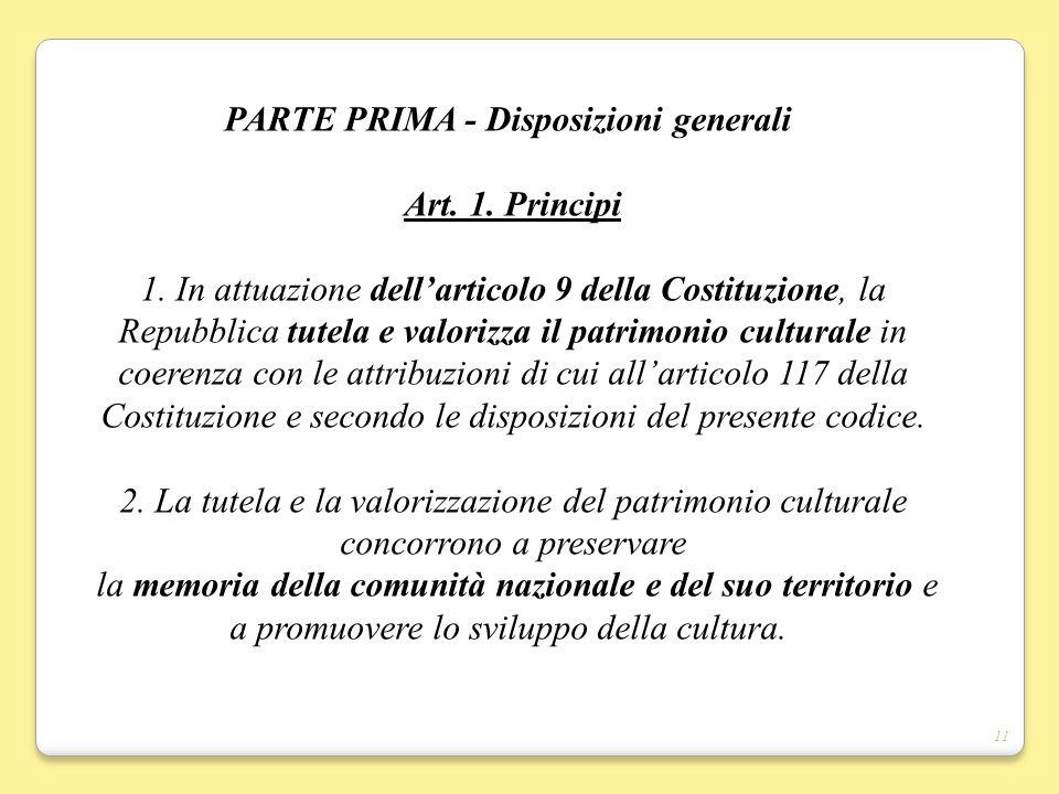 PARTE PRIMA - Disposizioni generali Art. 1. Principi 1