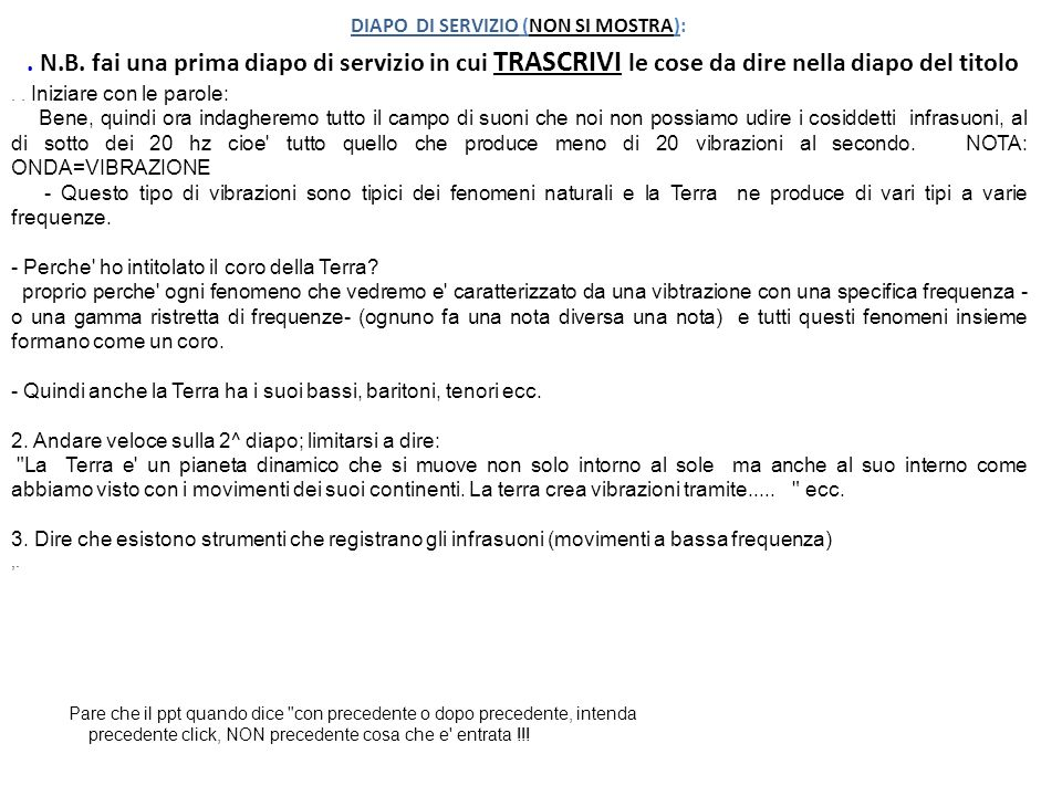 DIAPO DI SERVIZIO (NON SI MOSTRA):