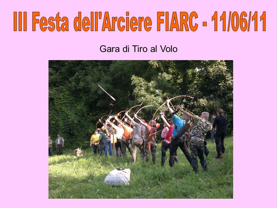 III Festa dell Arciere FIARC - 11/06/11