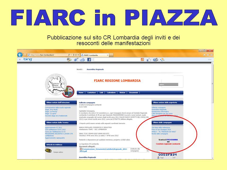FIARC in PIAZZA Pubblicazione sul sito CR Lombardia degli inviti e dei