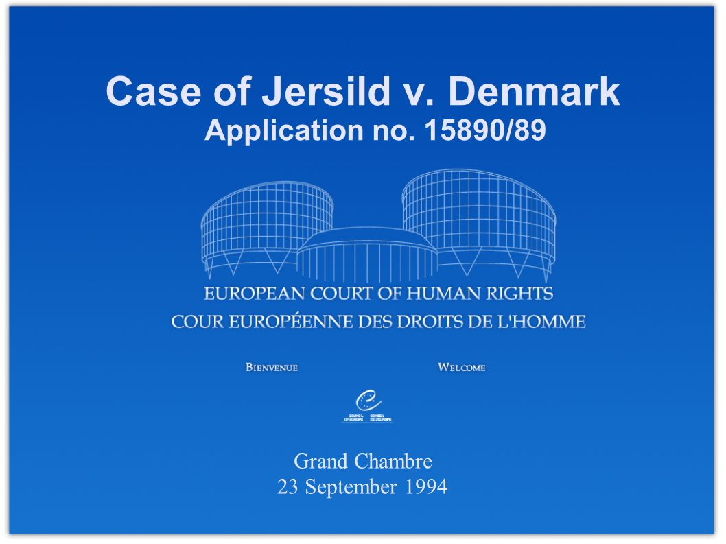 Case of Jersild v. Denmark Application no. 15890/89