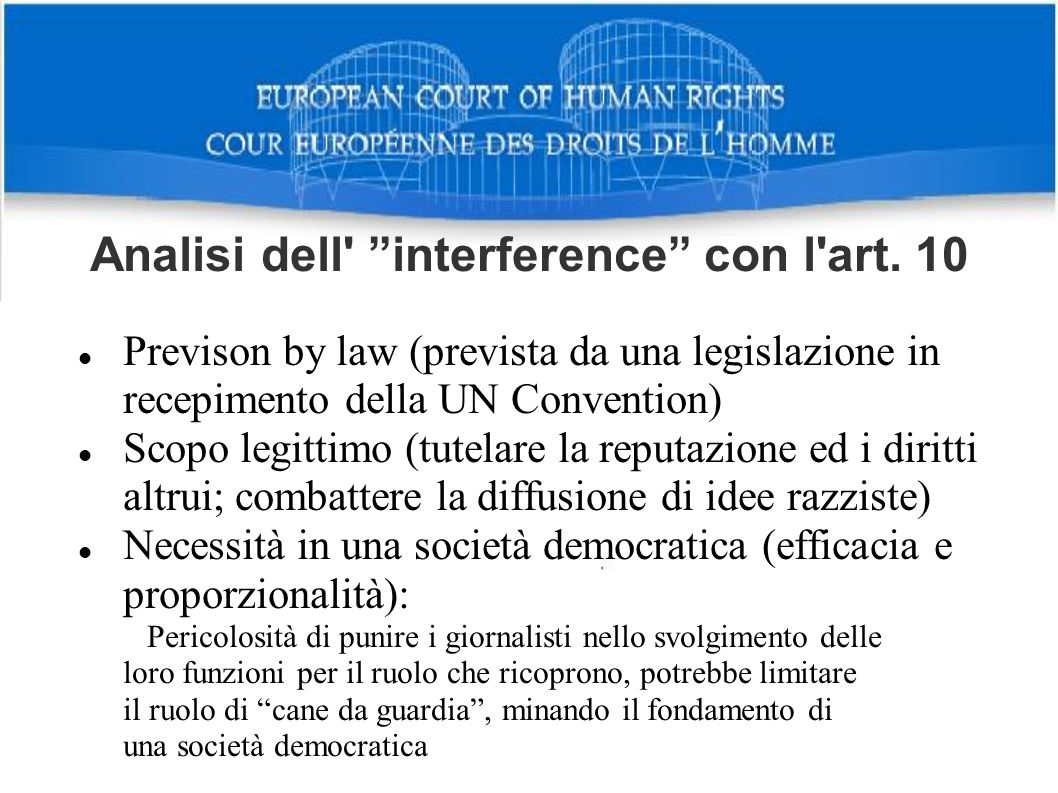 Analisi dell interference con l art. 10