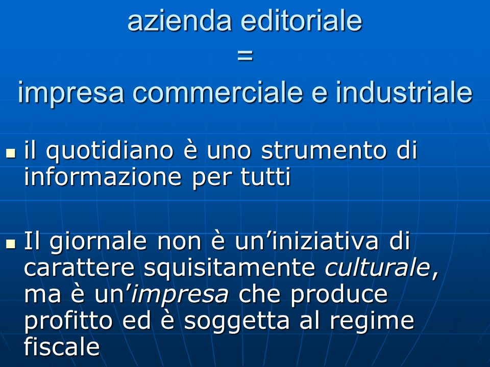 azienda editoriale = impresa commerciale e industriale