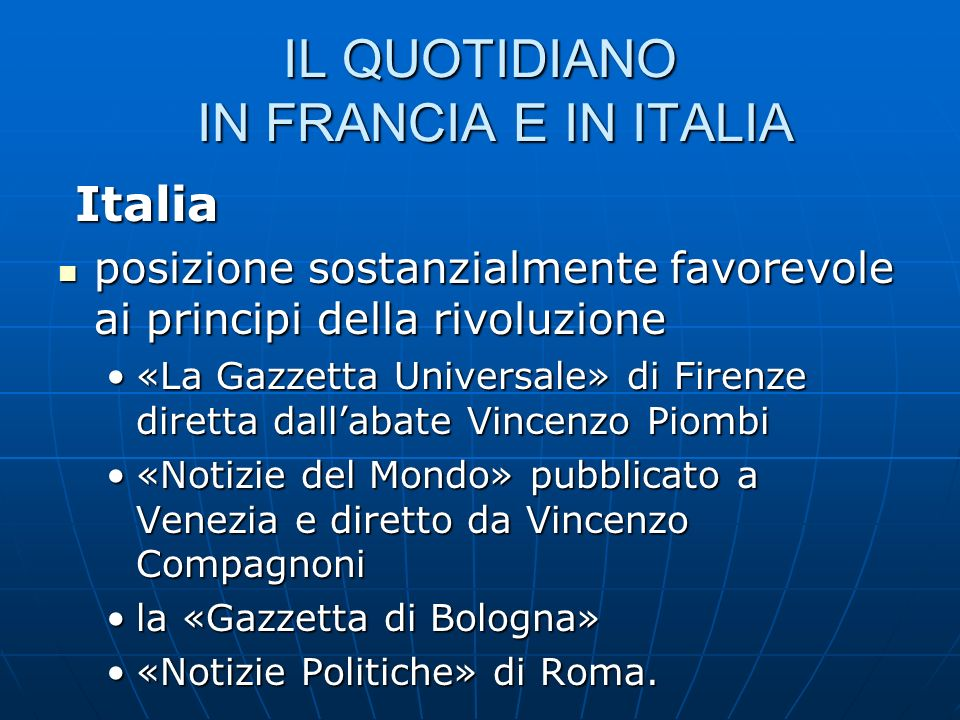 IL QUOTIDIANO IN FRANCIA E IN ITALIA