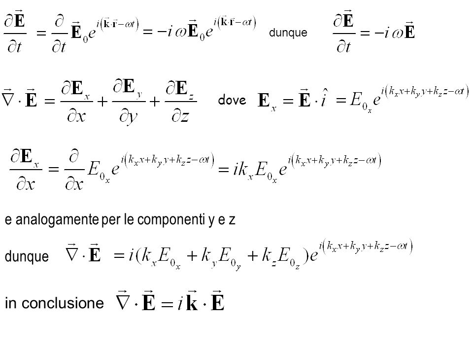 e analogamente per le componenti y e z