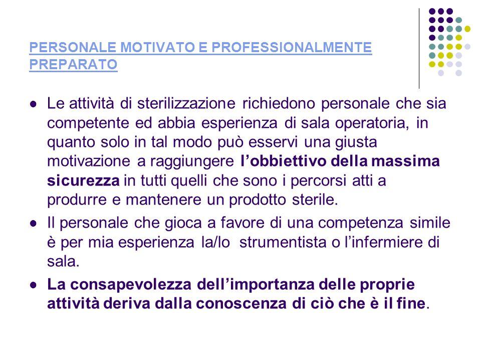 PERSONALE MOTIVATO E PROFESSIONALMENTE PREPARATO