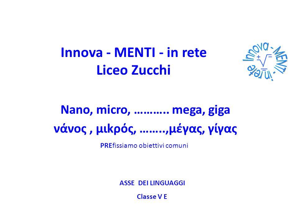 Innova - MENTI - in rete Liceo Zucchi