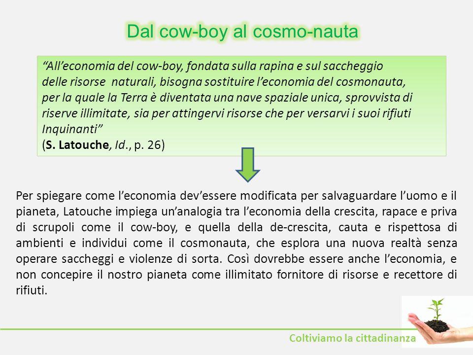 Dal cow-boy al cosmo-nauta