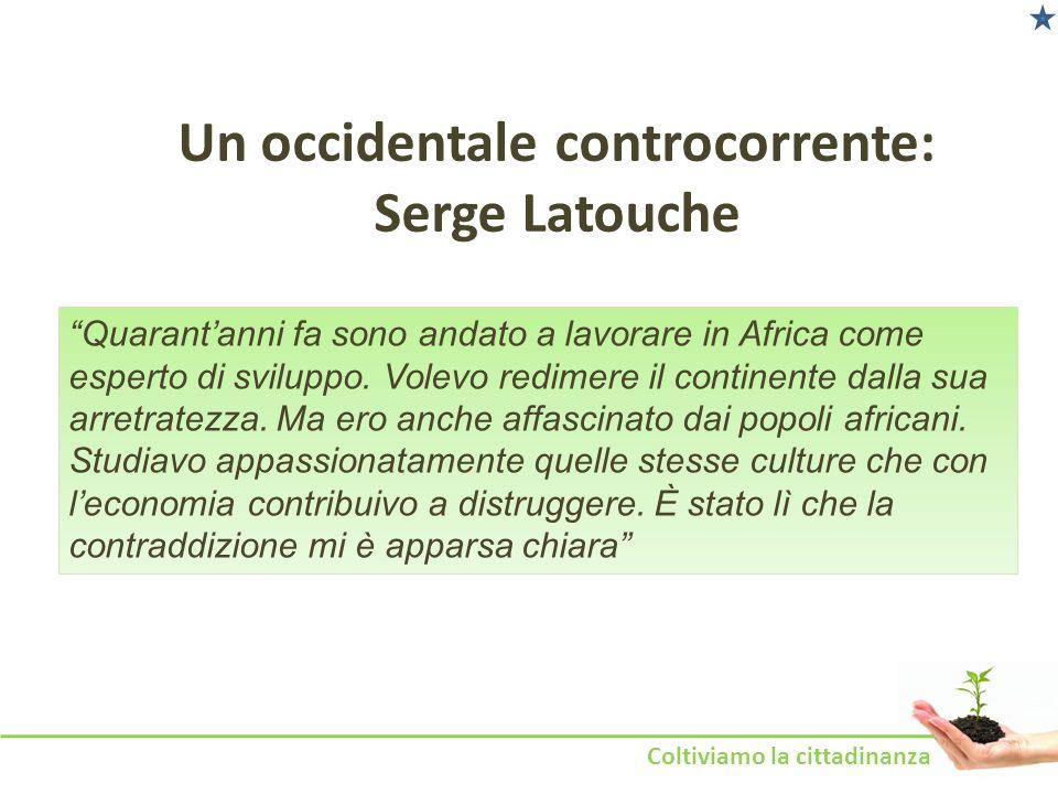 Un occidentale controcorrente: Serge Latouche