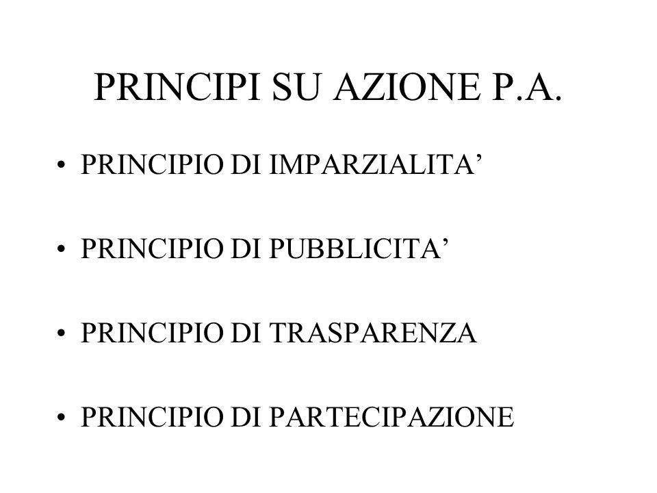 PRINCIPI SU AZIONE P.A. PRINCIPIO DI IMPARZIALITA'