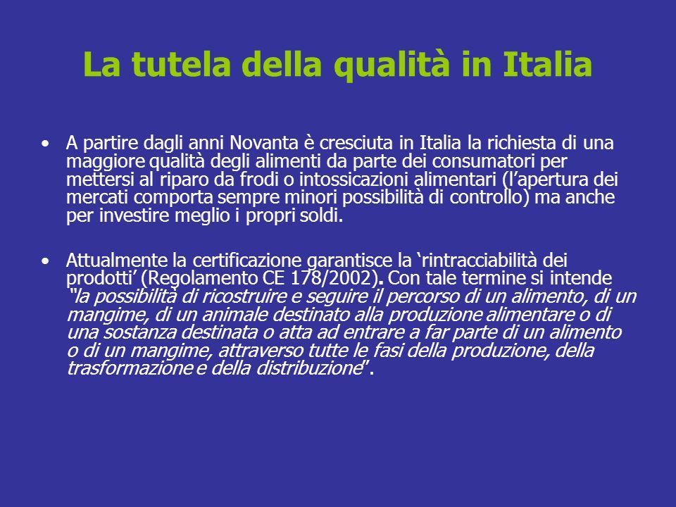 La tutela della qualità in Italia