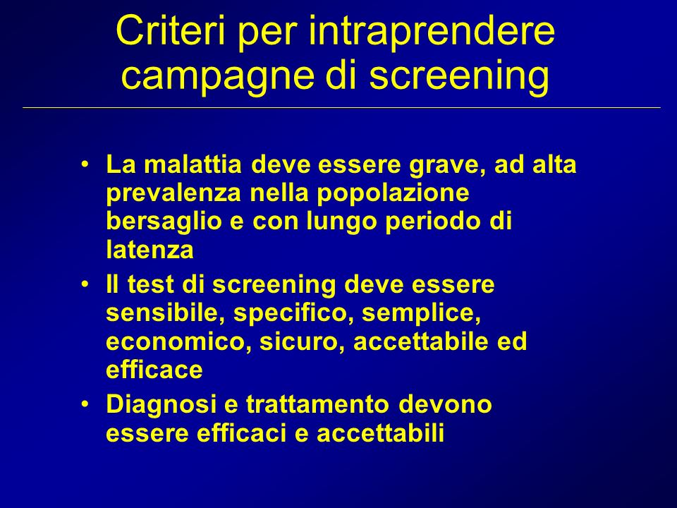 Criteri per intraprendere campagne di screening