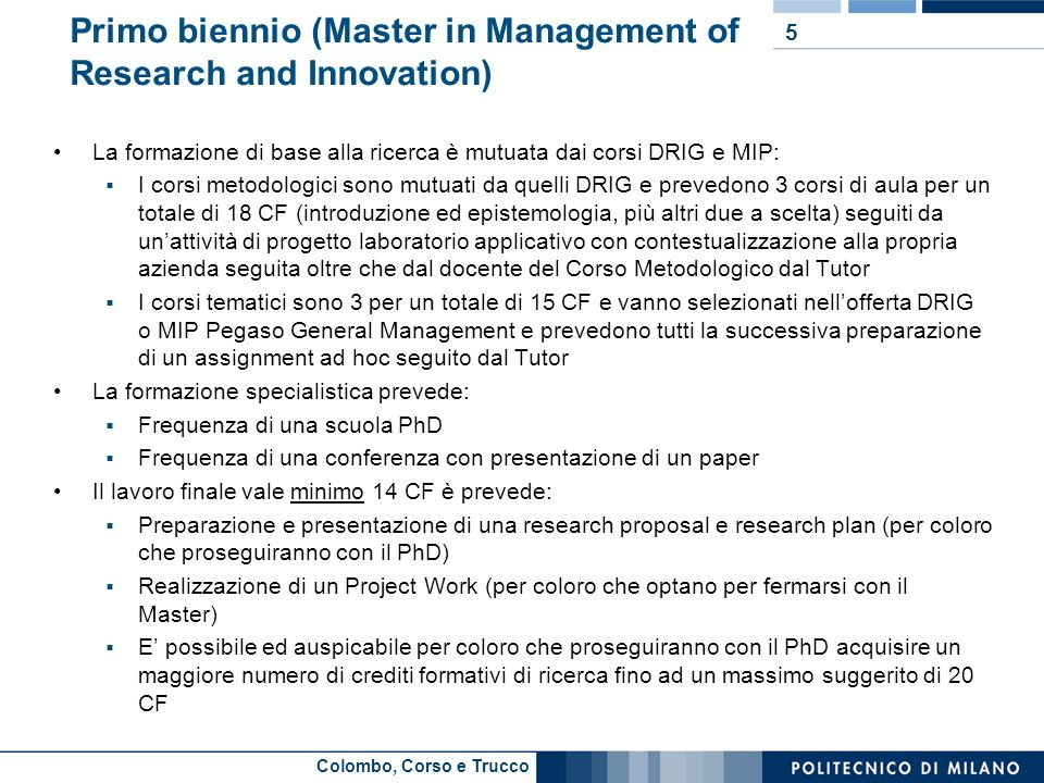 Primo biennio (Master in Management of Research and Innovation)