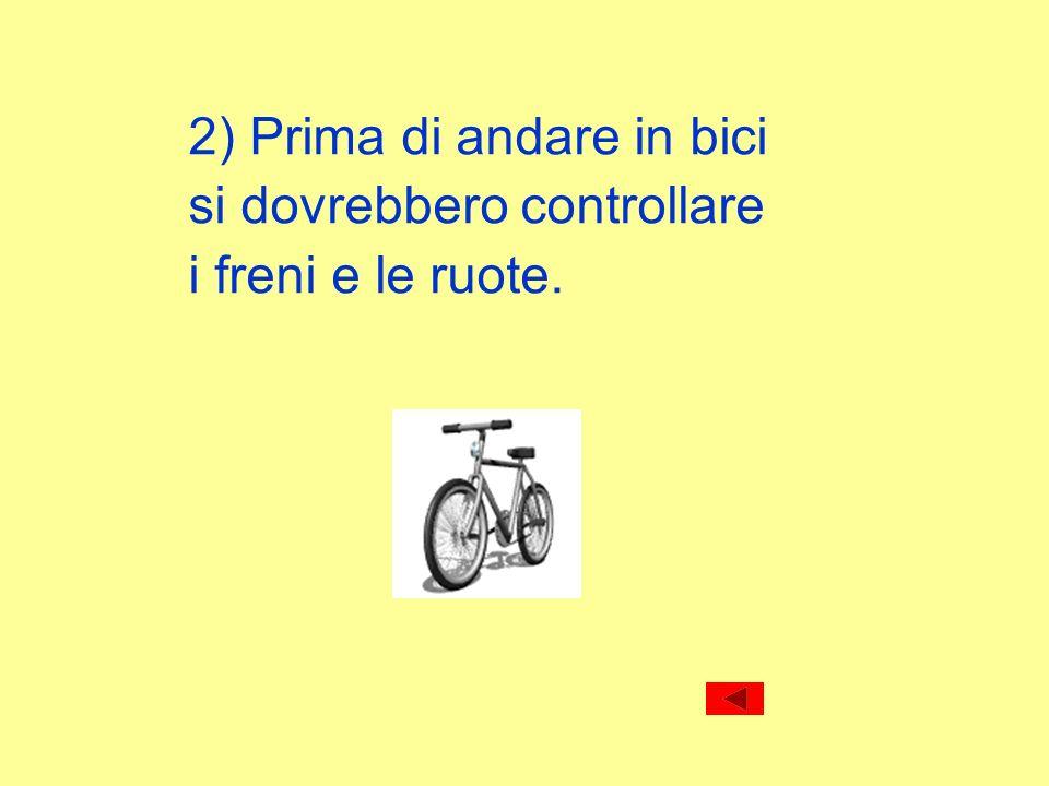 2) Prima di andare in bici