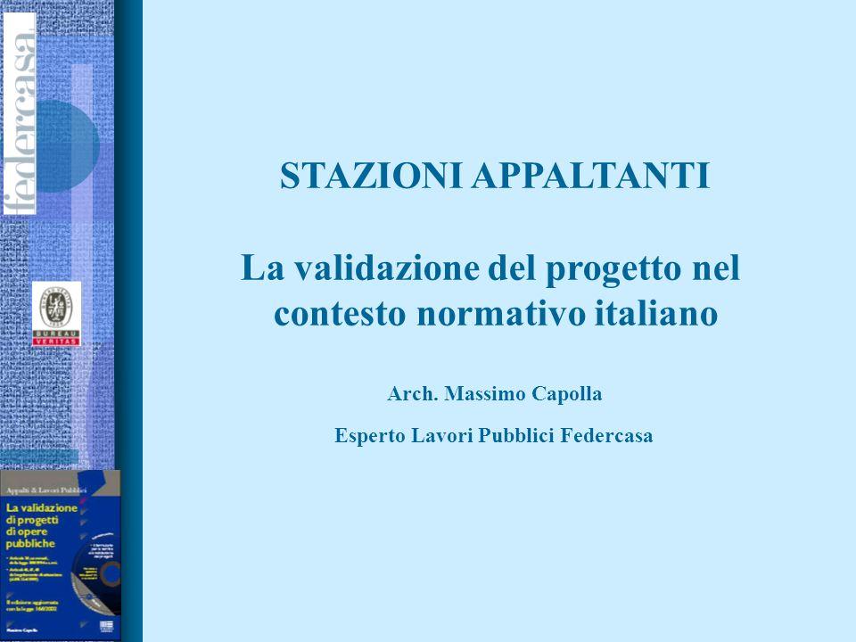 La validazione del progetto nel contesto normativo italiano
