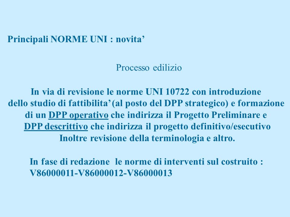 Principali NORME UNI : novita'
