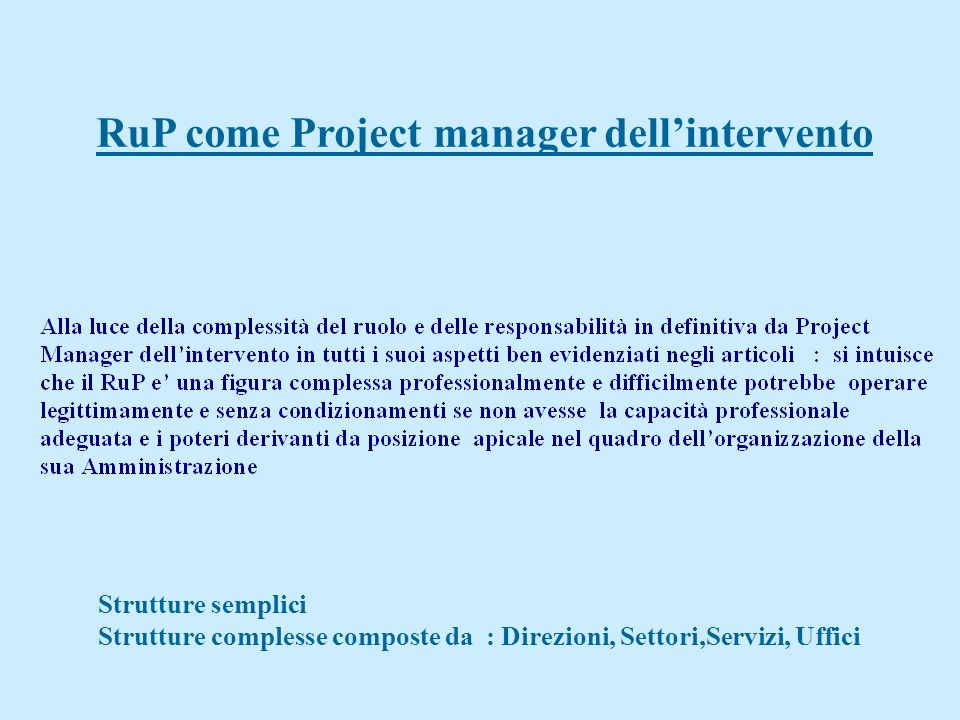 RuP come Project manager dell'intervento