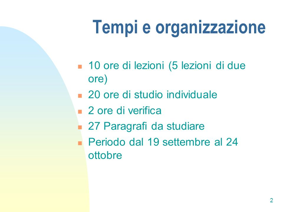 Tempi e organizzazione