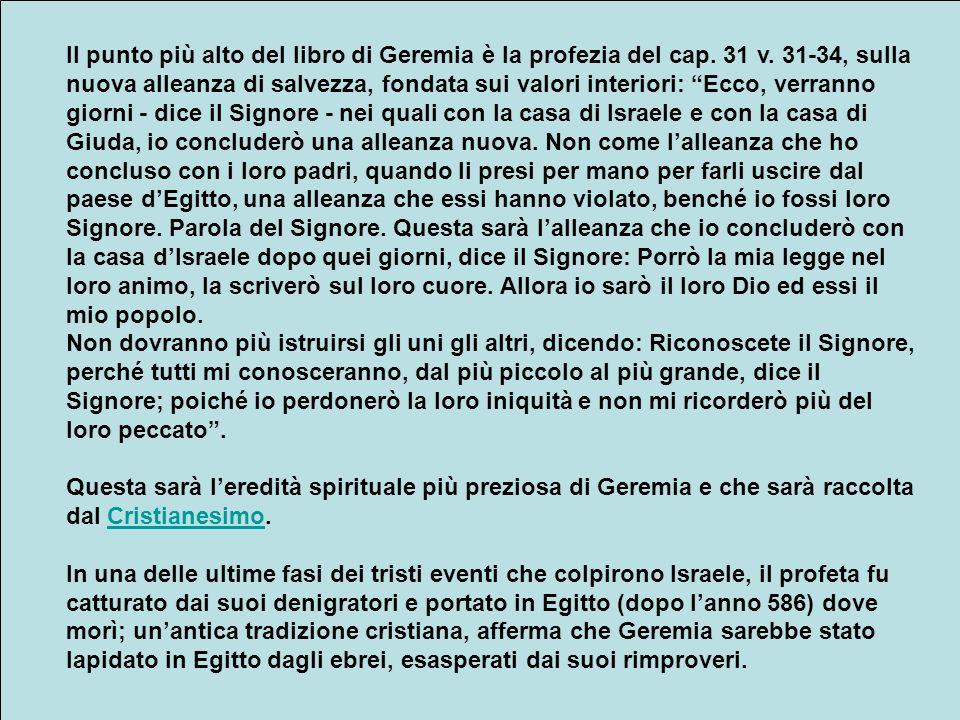Il punto più alto del libro di Geremia è la profezia del cap. 31 v