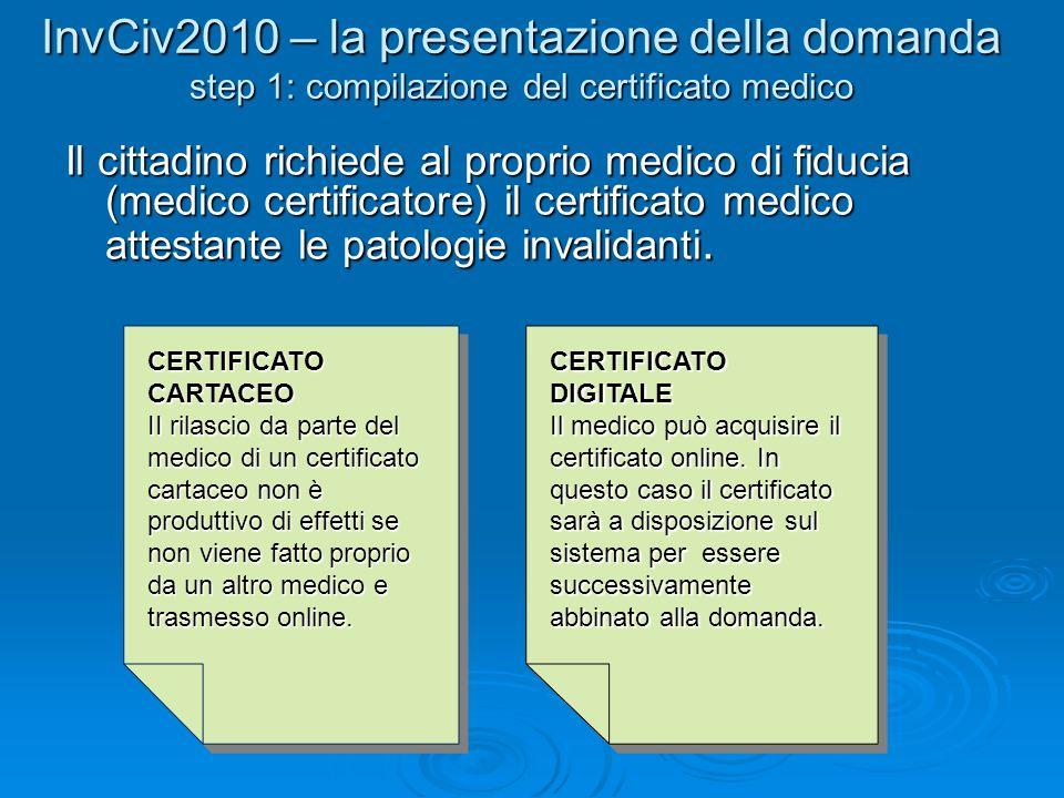 InvCiv2010 – la presentazione della domanda step 1: compilazione del certificato medico