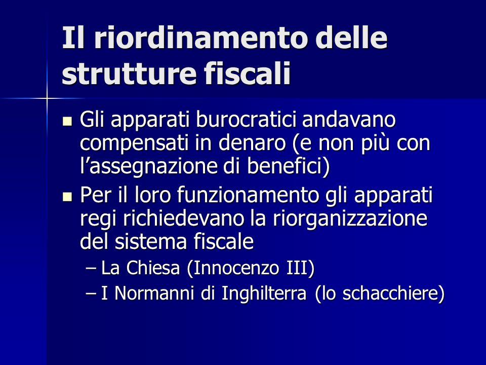 Il riordinamento delle strutture fiscali