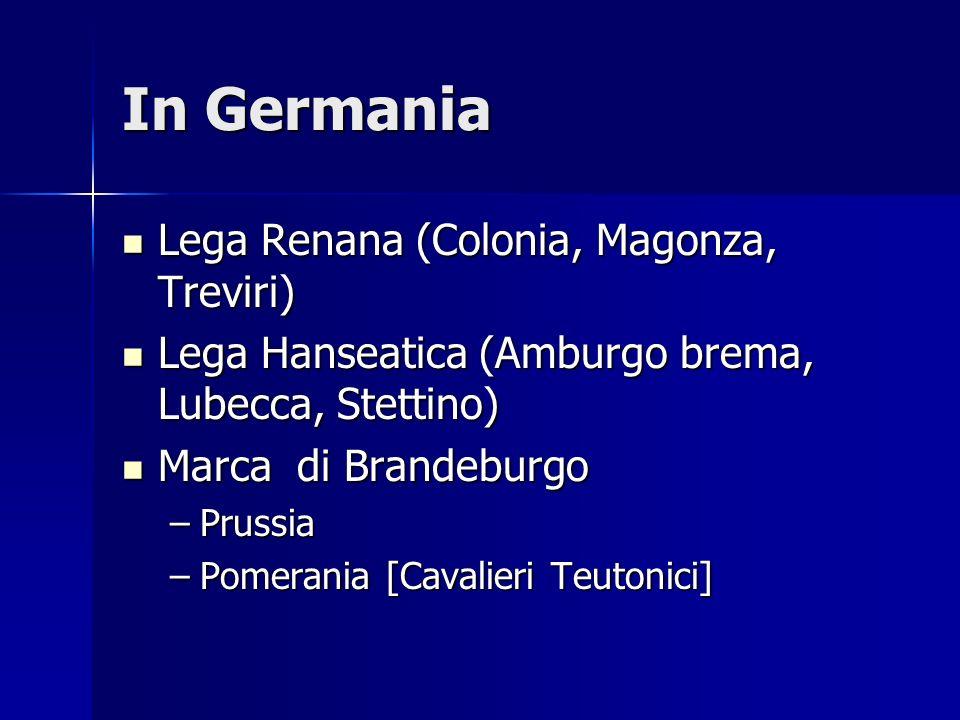In Germania Lega Renana (Colonia, Magonza, Treviri)