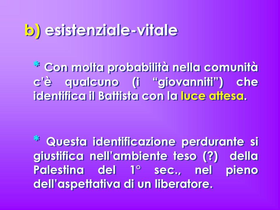 b) esistenziale-vitale
