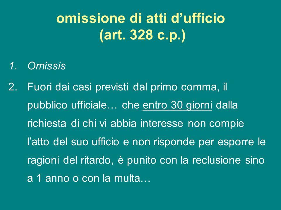 omissione di atti d'ufficio (art. 328 c.p.)