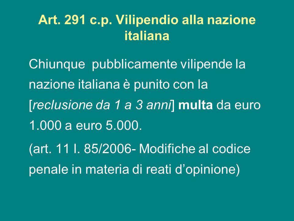 Art. 291 c.p. Vilipendio alla nazione italiana