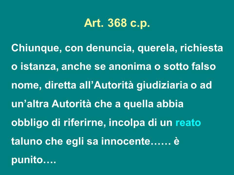 Art. 368 c.p.